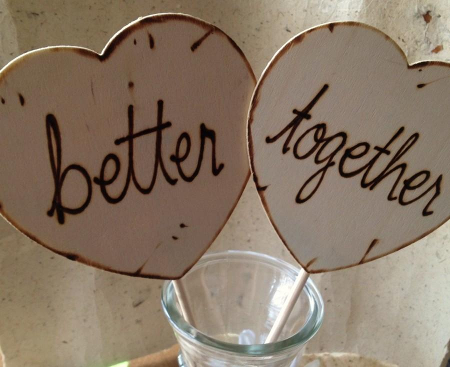 Свадьба - Wedding Engagement Photo Props Hearts - Better Together Such Great Wedding Decorations for your Pictures