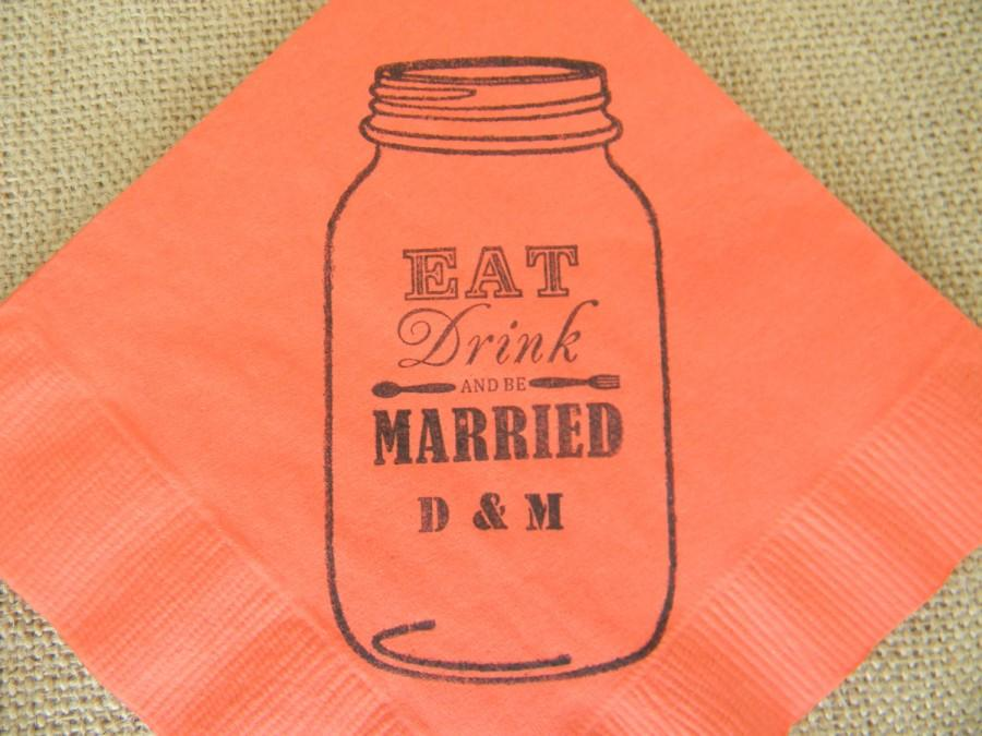 Mariage - Eat Drink and Be Married Personalized Mason Jar Coral Napkins Rustic Wedding Paper Cocktail Napkins with Fork and Spoon - set of 50