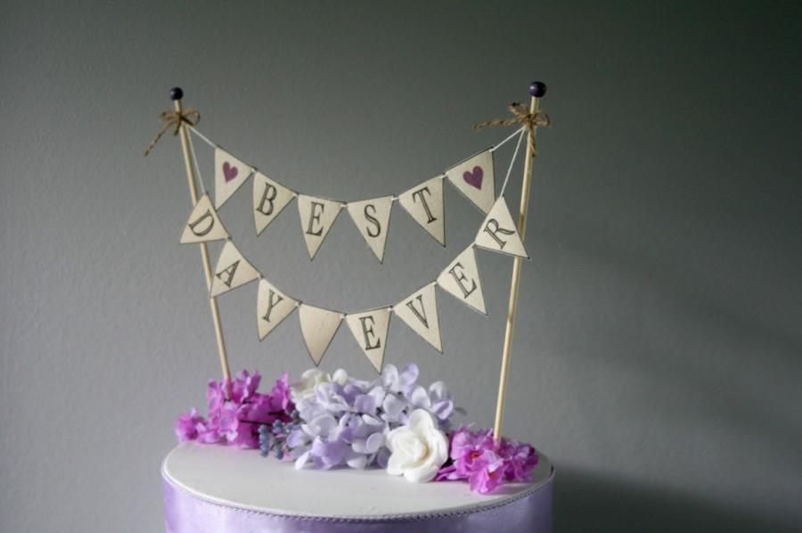 Mariage - Wedding Cake BANNER Best Day Ever Rustic Wedding Cake Topper