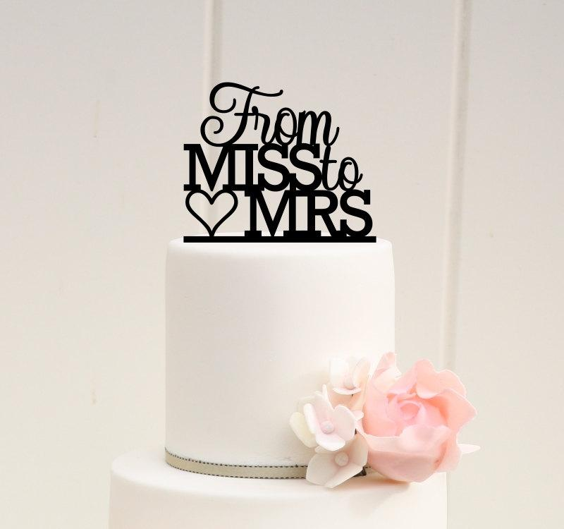 Hochzeit - From Miss to Mrs Bridal Shower Cake Topper - Custom Cake Topper - 0008