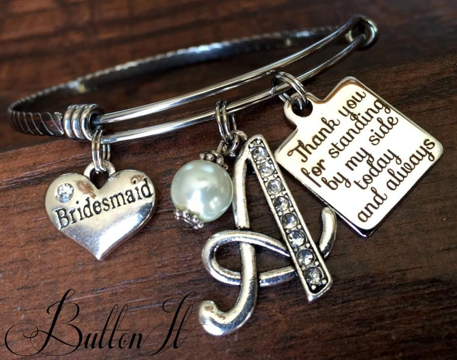 Hochzeit - Maid of honor bangle bracelet, bridesmaid gift, INITIAL bracelet, rehearsal dinner gift, Thank you for walking by my side today and always
