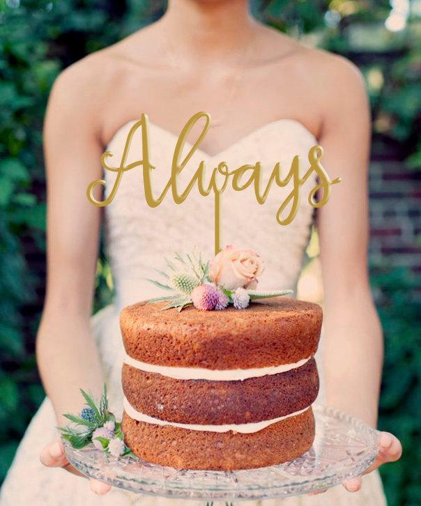 Свадьба - Always  Cake Topper - Wedding Cake Topper -  Gold Cake Topper - Keepsake Cake Topper