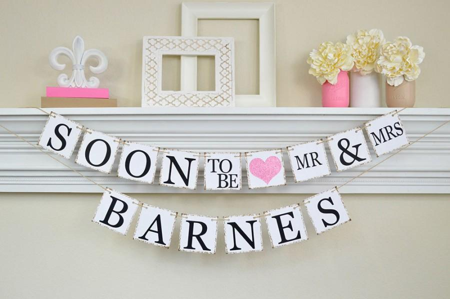 Wedding - Soon To Be Mr and Mrs, Engagement Banner, Soon to Be Banner, Engagement Party Decor, Bridal Shower Decoration, Pink Glitter, B202