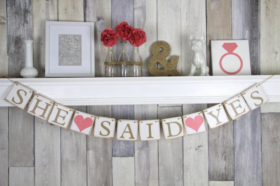 Wedding - Bridal Shower Banner, She said yes banner, Engagement party Banner, Rustic Bridal Shower Banner, She said yes Sign