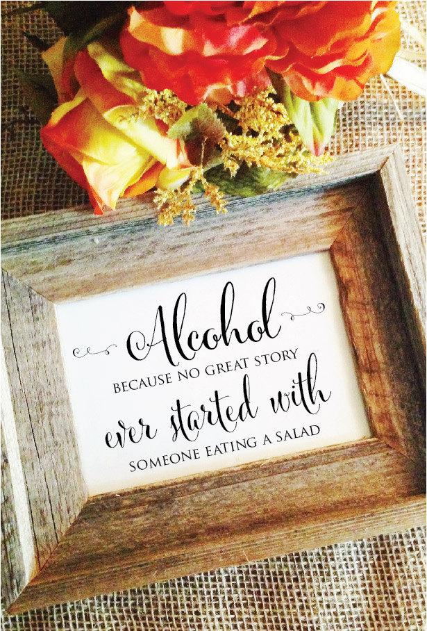 Свадьба - Alcohol sign Bar Sign V2 Alcohol because no great story ever started with a salad (Frame NOT included) Horizontal