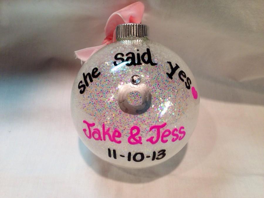 Wedding - Engagement Ornament, She Said Yes Christmas Ornament, Personalized Wedding Ornament