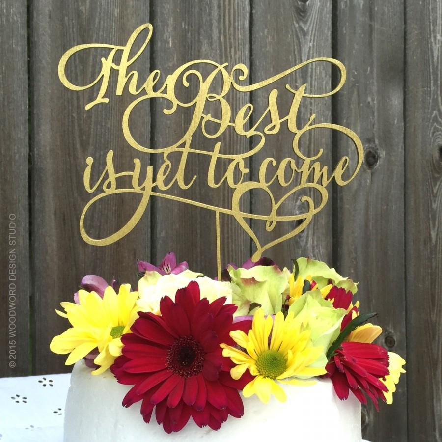 Hochzeit - The best is yet to come wedding cake topper
