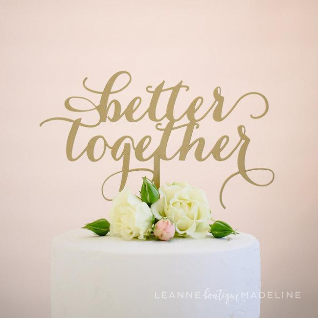Mariage - better together : wedding cake topper
