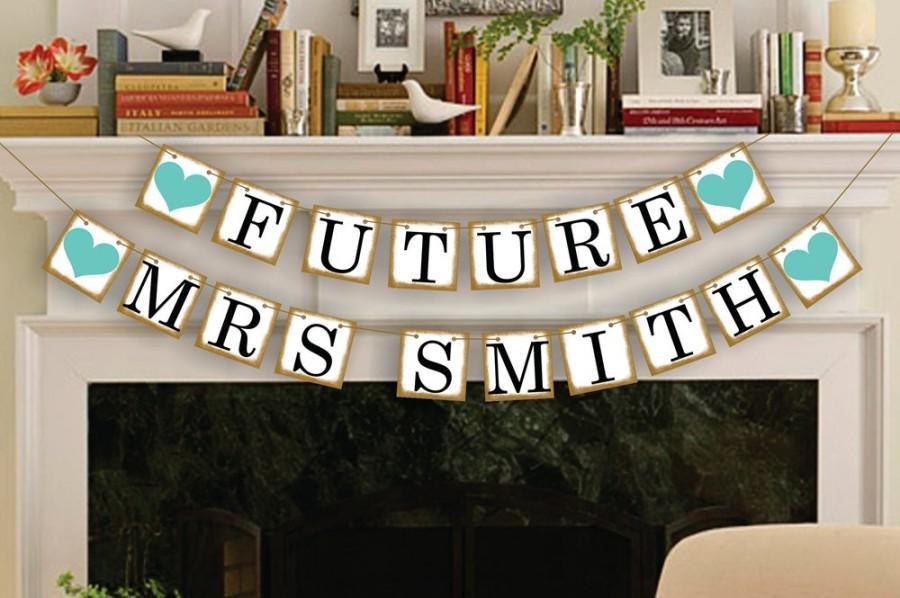 Свадьба - Future Mrs Banner - Bridal Shower Photo Prop - Wedding Sign - Wedding Decoration