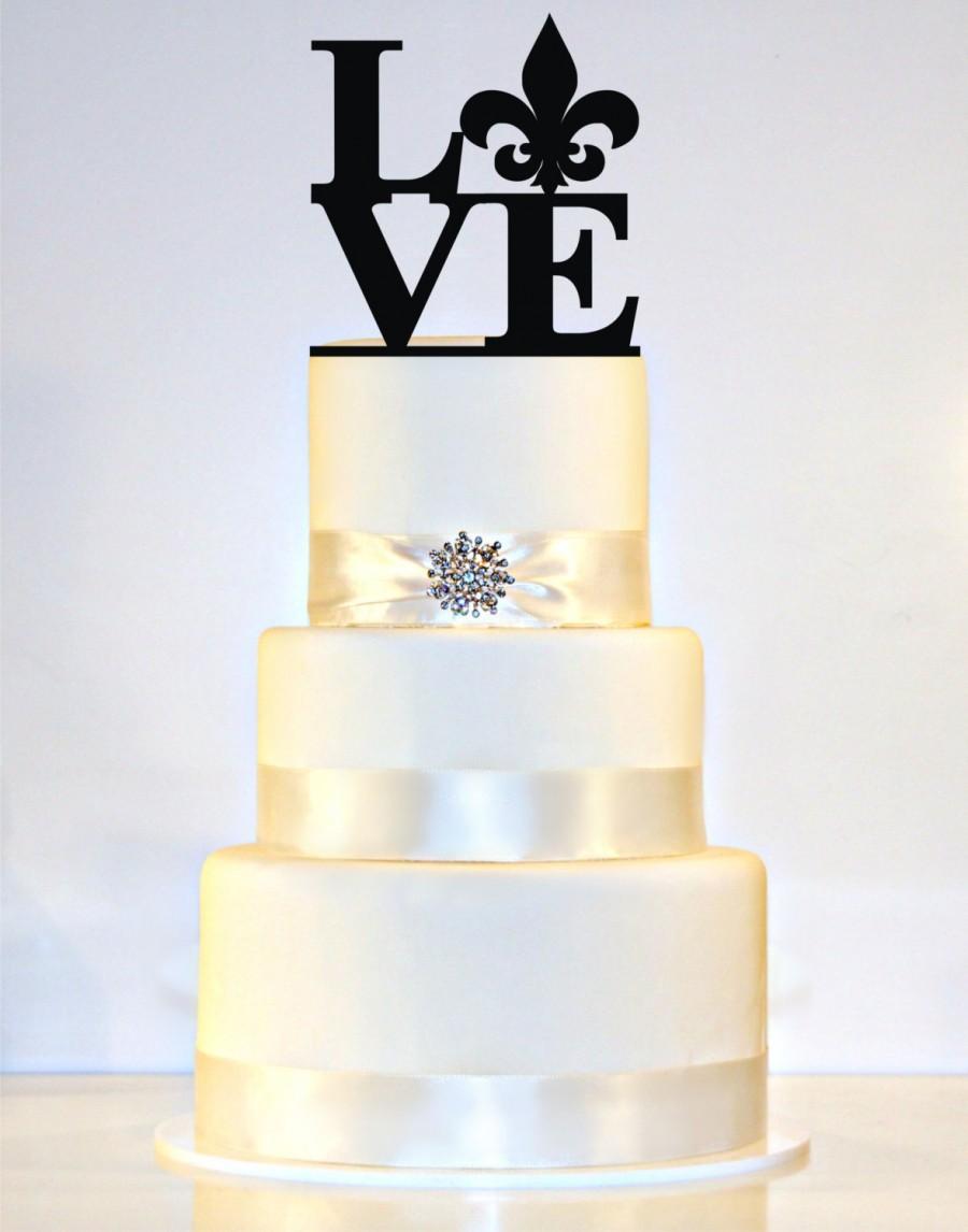 LOVE Wedding Cake Topper With A Fleur De Lis #2449690 - Weddbook