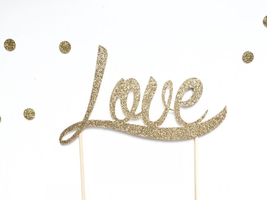 Свадьба - Gold glitter Love cake topper for wedding, bridal shower, party