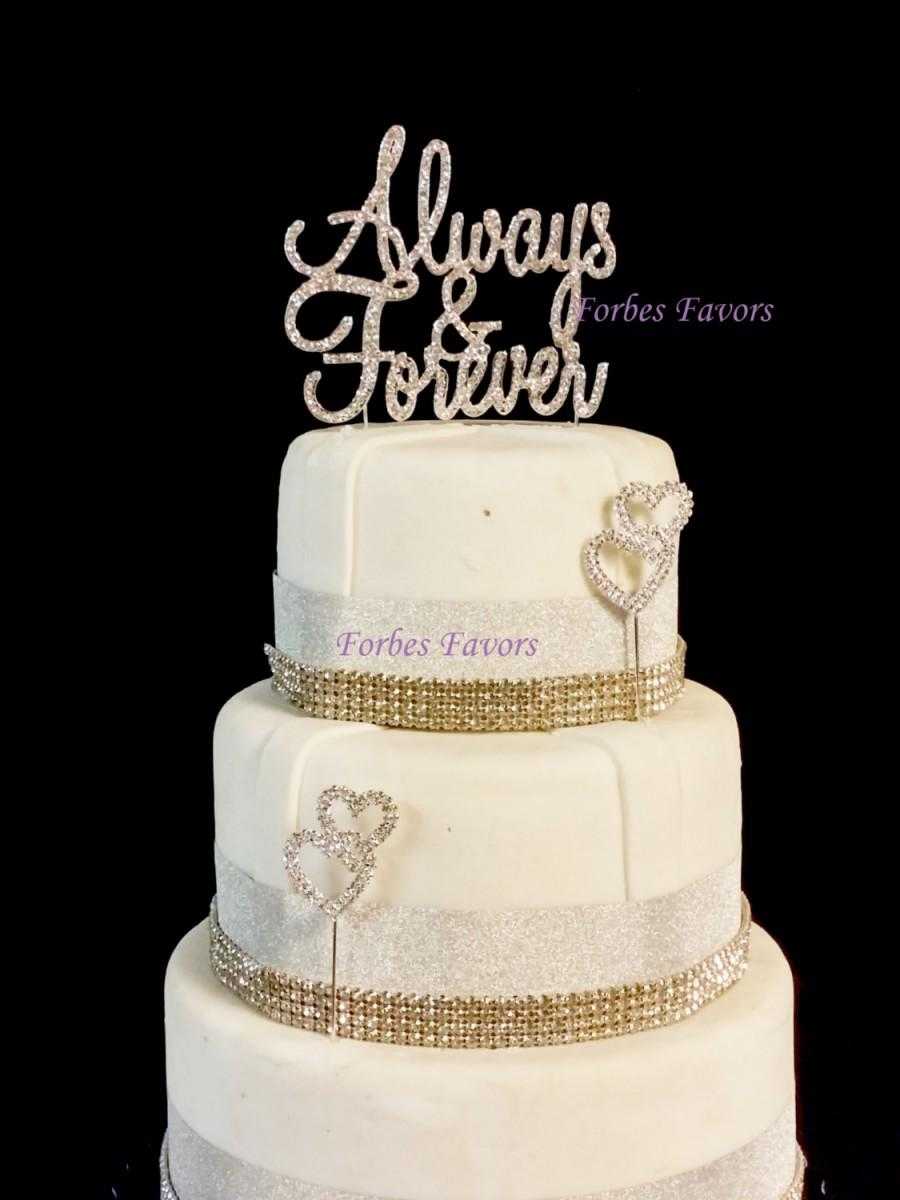 Свадьба - Real Rhinestone Always and Forever Silver Wedding Love Cake Topper By Forbes Favors