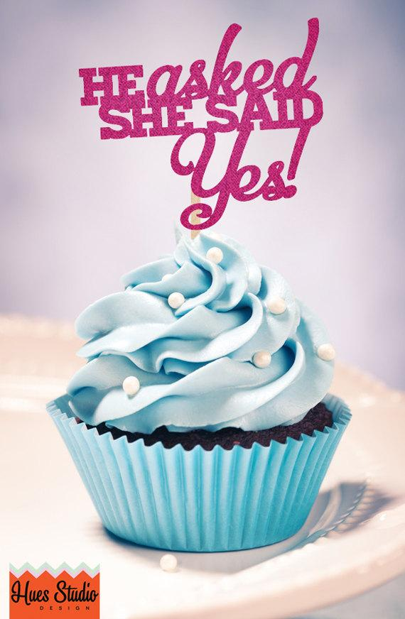 Mariage - He ASKED She Said YES -Cupcake Toppers (Set of 12) - Pick your Colors/Finish!