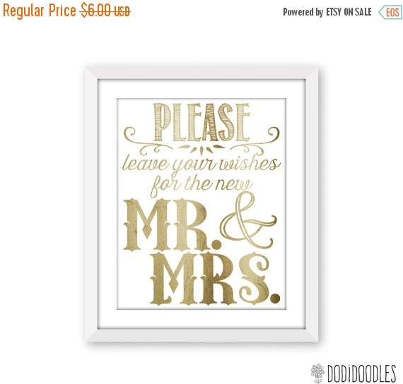 Mariage - 70% OFF THRU 2/6 Wedding Signs, Please leave your wishes for the new Mr and Mrs, wedding printable, 11x14 gold and white reception decor