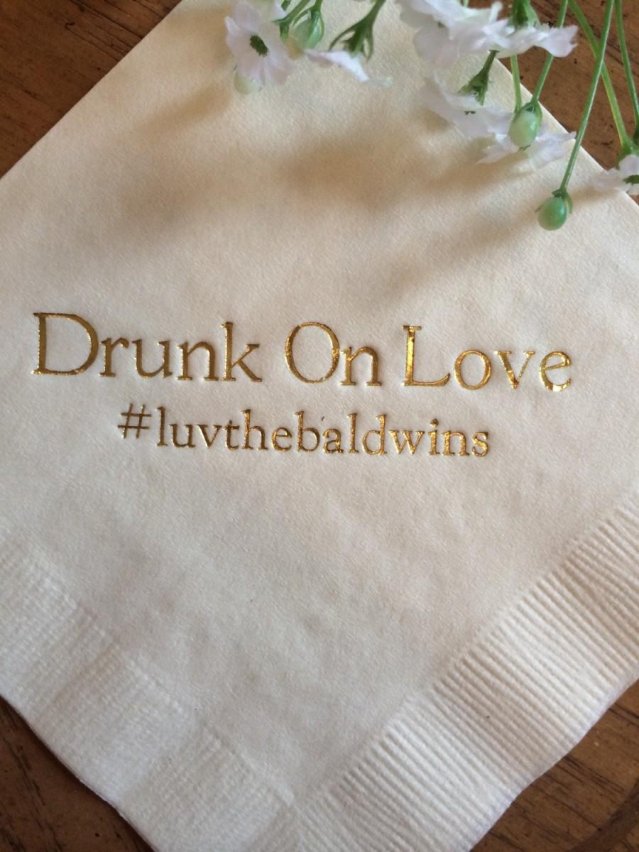 Свадьба - 50 Personalized Napkins Drunk On Love In Love Wedding Personalized Cocktail Beverage Paper Anniversary Party Monogram Custom Luncheon Avail!