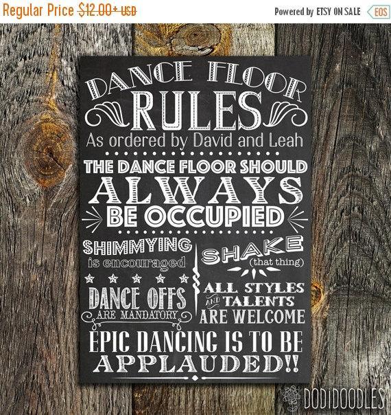 Свадьба - 70% OFF THRU 2/6 Printable Custom Wedding Sign, Dance Floor Rules Chalkboard, Vintage DIY Dance Floor Party Sign