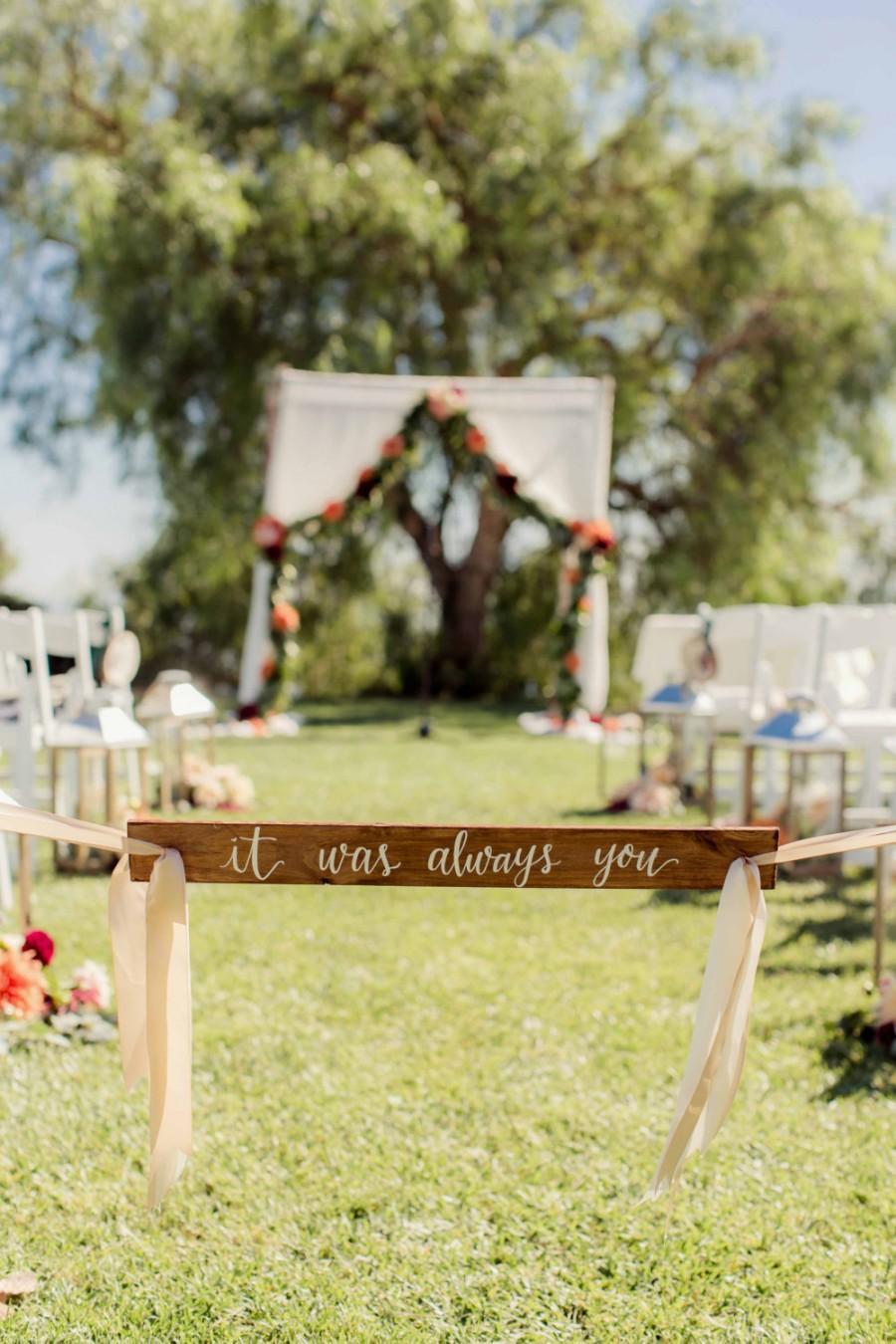 Hochzeit - It Was Always You: Wedding Sign