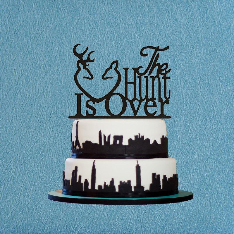 The Hunt Is Over Cake Topper DecorationHunting Wedding TopperRomantic TopperFunny Toppper