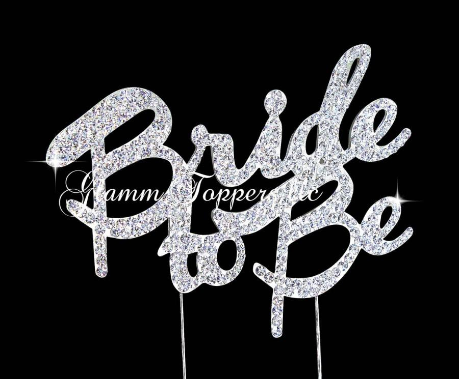 Свадьба - Bridal Shower cake topper,rhinestone Bride to Be cake topper, bachelorette cake topper ,Bride to be Bling cake topper