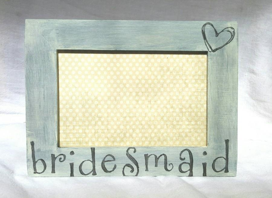 Boda - Bridesmaid picture frame - Rustic Wedding picture frame