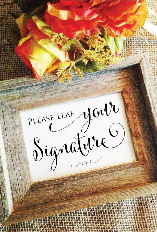 Hochzeit - Please LEAF your signature sign (Stylish) (Frame NOT included)