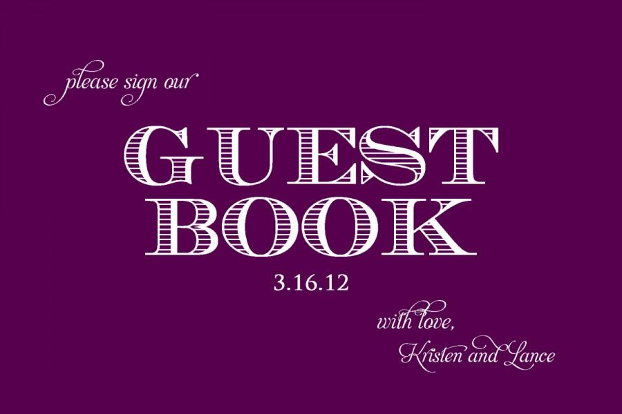 Hochzeit - Printable Wedding Guest Book Sign- 4x6 or 5x7