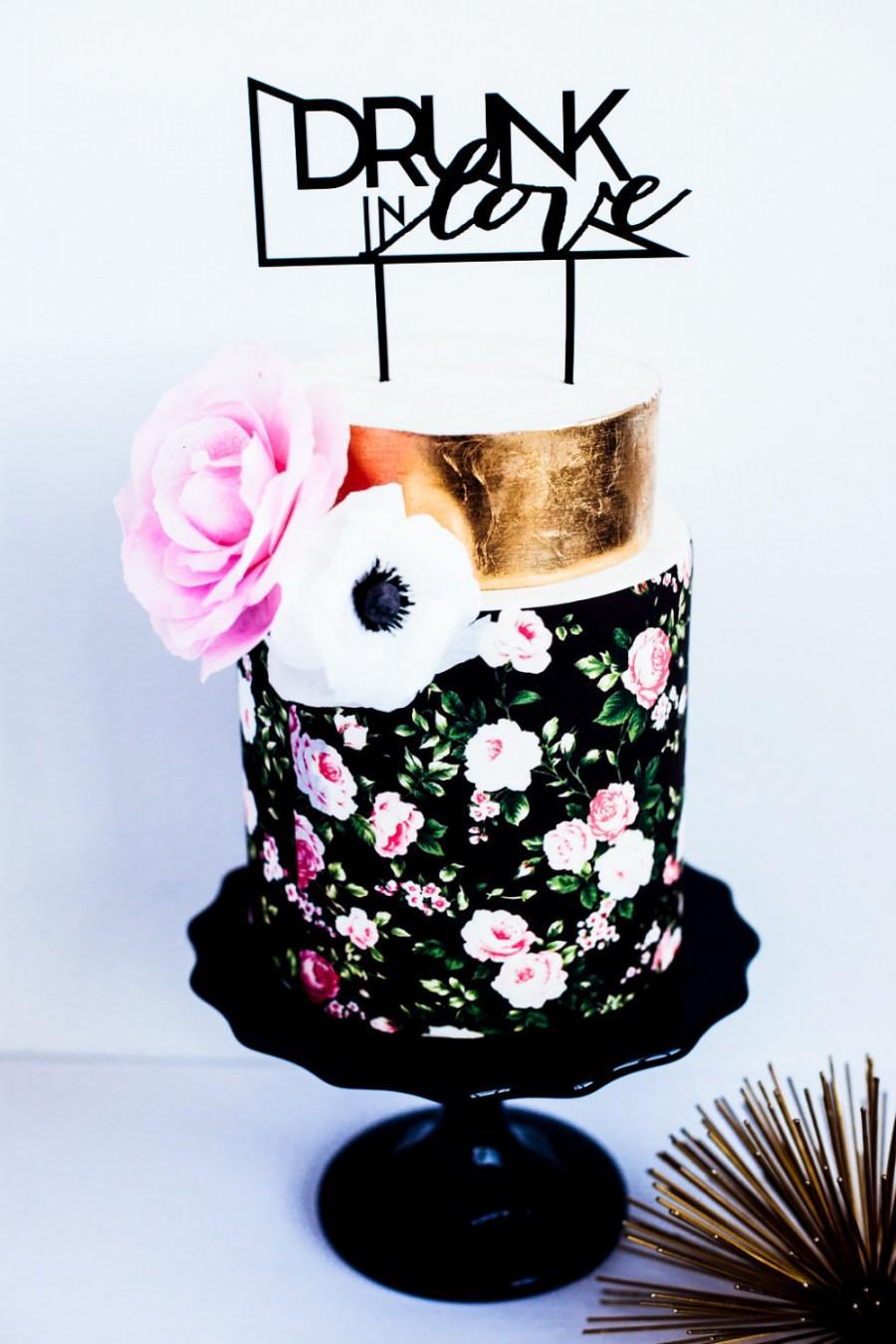Drunk In Love Wedding Cake Topper, Laser Cut, Acrylic #2455736