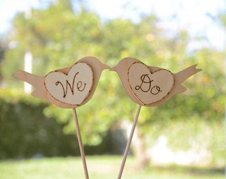 We Do Engraved Wedding Cake Topper, Love Birds Cake Topper #2455780 ...