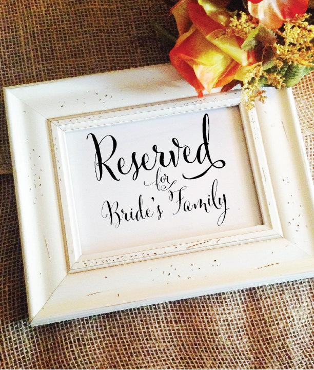 Свадьба - Reserved for Bride's Family Sign Wedding Ceremony Decor Reserved Seating Reserved Sign Wedding Signage (Frame NOT included)