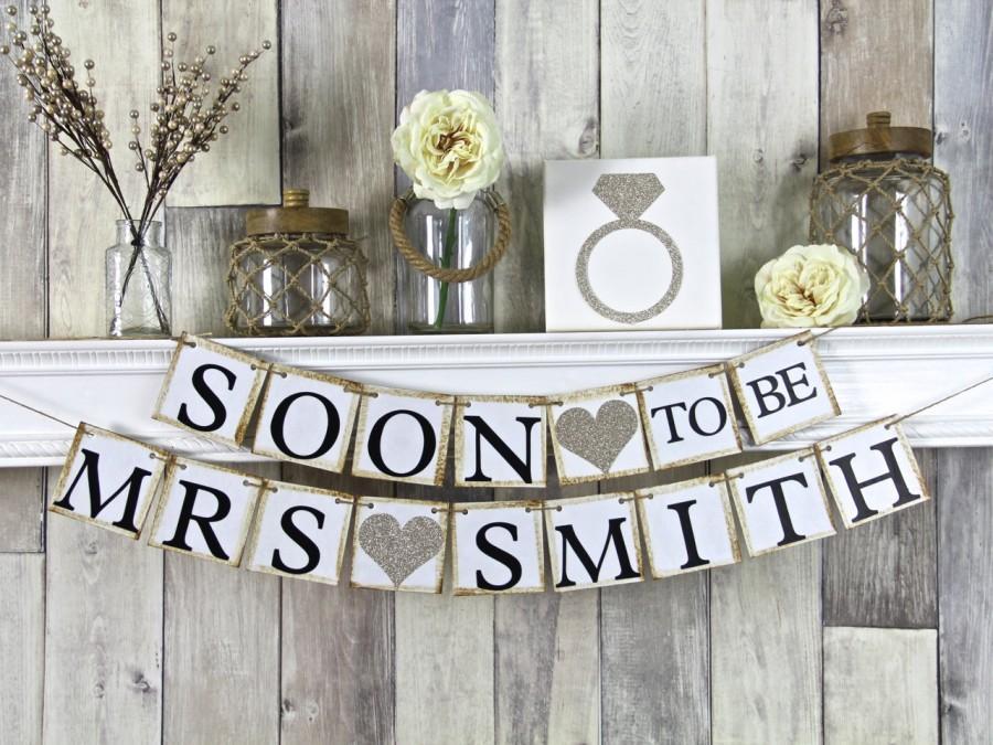 Wedding - Soon To Be Mrs Banner, Bridal Shower Banner, Bachelorette Banner, Champagne Wedding