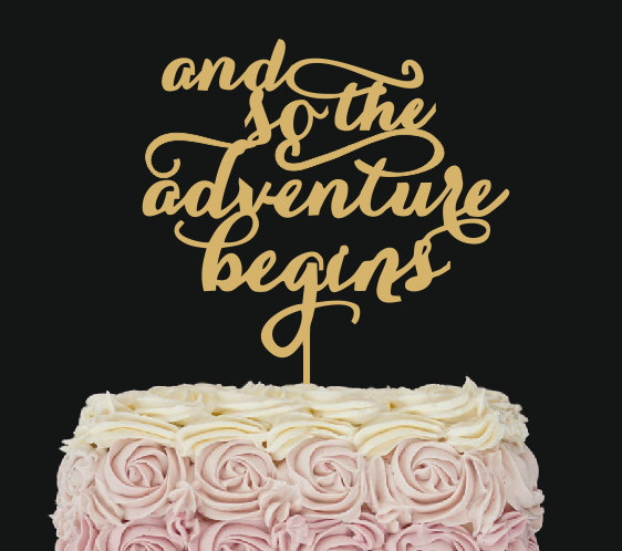 cake topper and so the adventure begins wedding cake decor wedding wood topper - Cake Decor