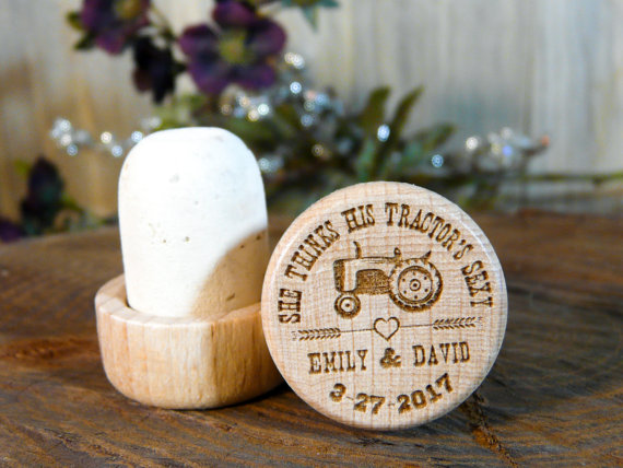 Personalized Engraved Wine Stoppers Wedding Favors Bulk Pricing 2 50 4 80 Each She Thinks His Tractor S Y Rustic Country Stopper