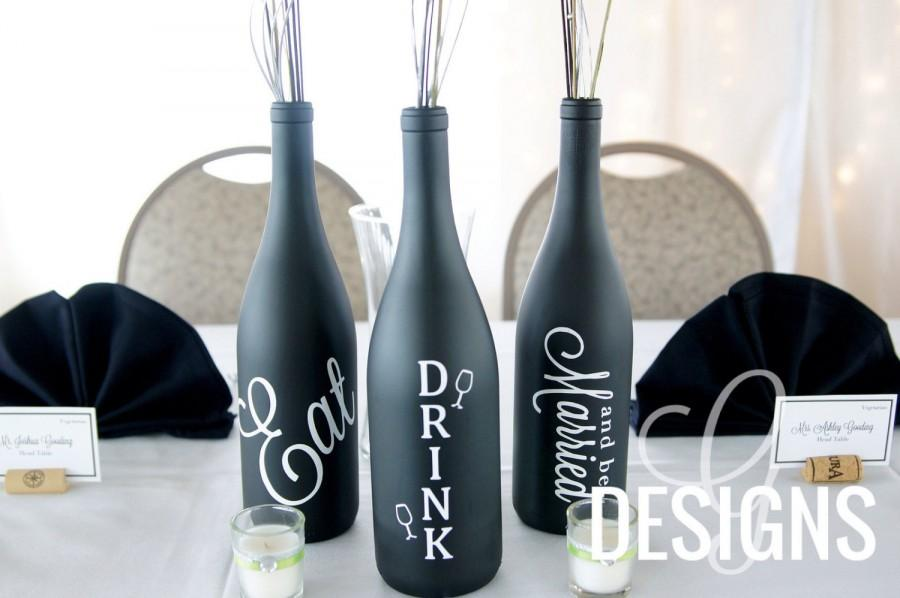 Mariage - Eat, Drink, and Be Married Wedding Wine Bottle Centerpiece Vinyl Decal Decorations