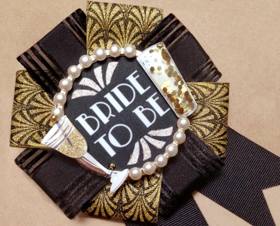 Mariage - bride to be badge - great gatsby