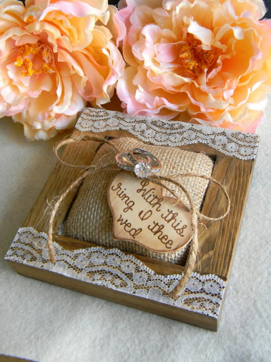 rustic ring bearer pillow burlap pillow wood heart unique rustic wood ring bearer wedding keepsake ring holder with this ring i thee wed - With This Ring I Thee Wed