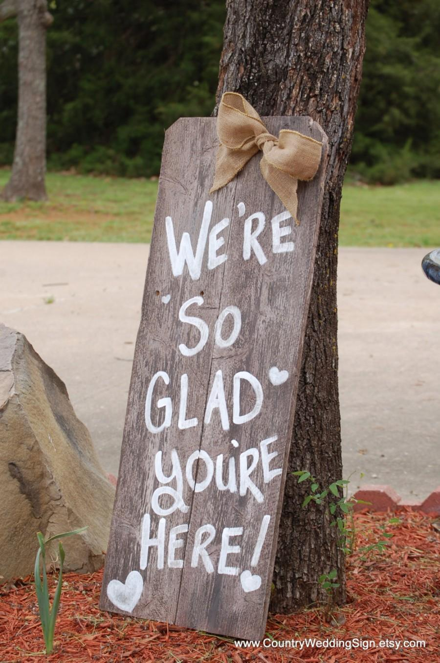 Свадьба - Wedding Sign We're So Glad You're Here Sign Burlap Rustic Wedding Signage Welcome Sign To Wedding Entrance Sign Country Wedding Sign Farm