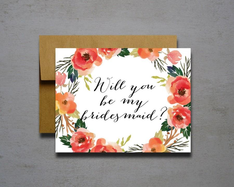 Mariage - Watercolor Flower Will You Be My Bridesmaid - Will you be my bridesmaid - wedding greeting card - will you be my matron of honor
