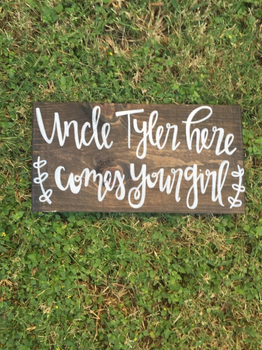 Mariage - Uncle (name) here comes your girl, Here comes your girl, here comes the bride, country wedding, flower girl sign, ring bearer sign