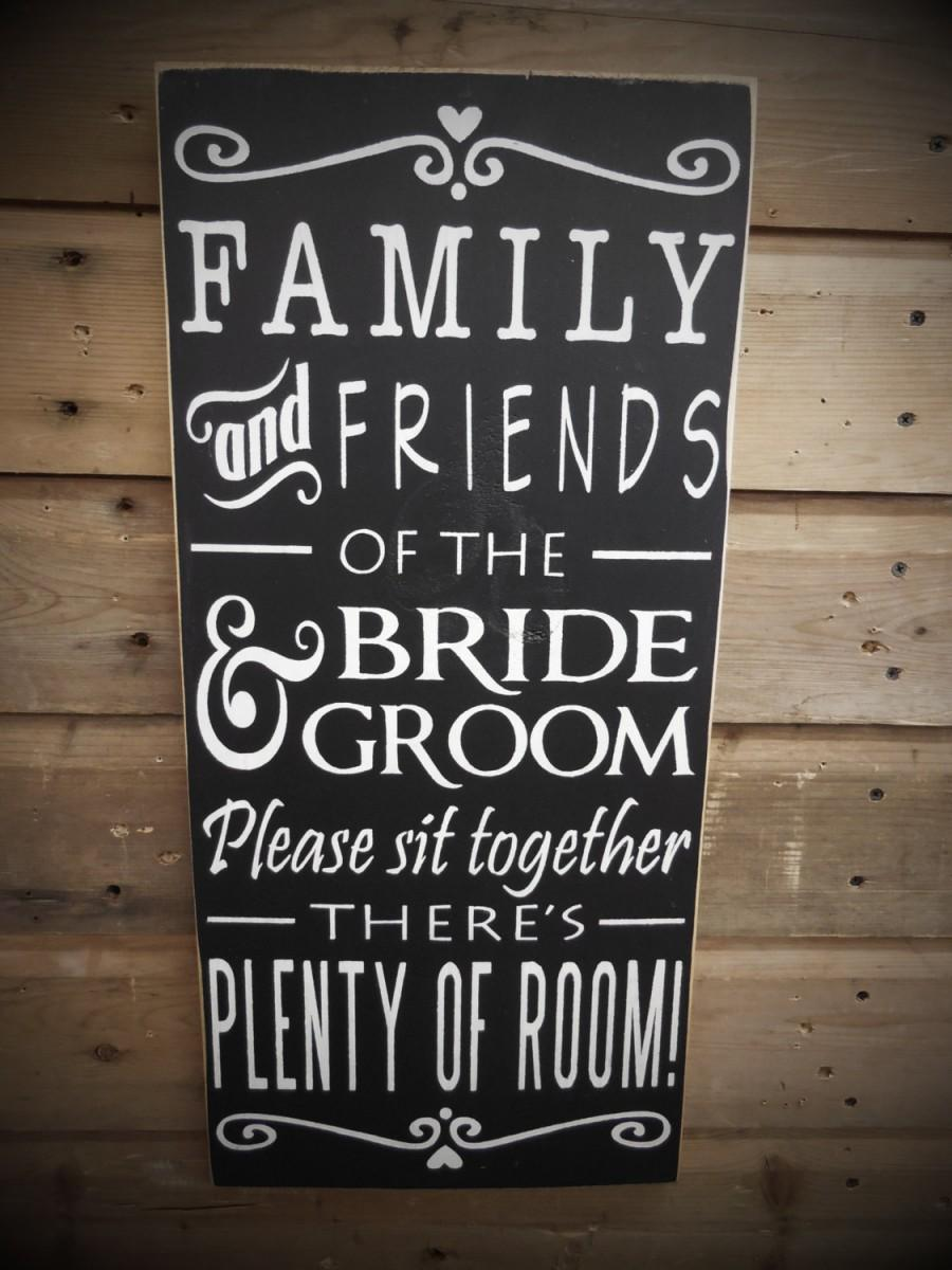 Friends Of The Bride Sign Choose A Seat Not Side Pick Wedding Seating Rustic