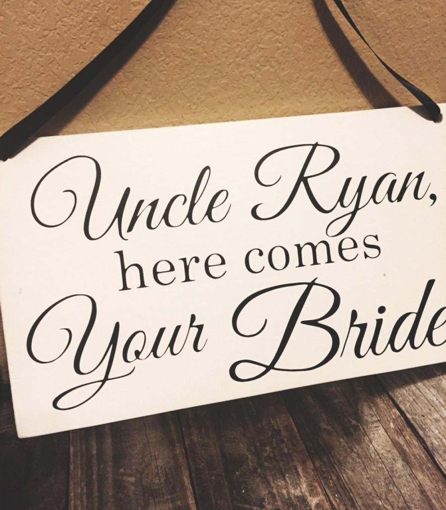 uncle here comes your bride sign ring bearer sign wedding sign flower girl custom wood sign. Black Bedroom Furniture Sets. Home Design Ideas