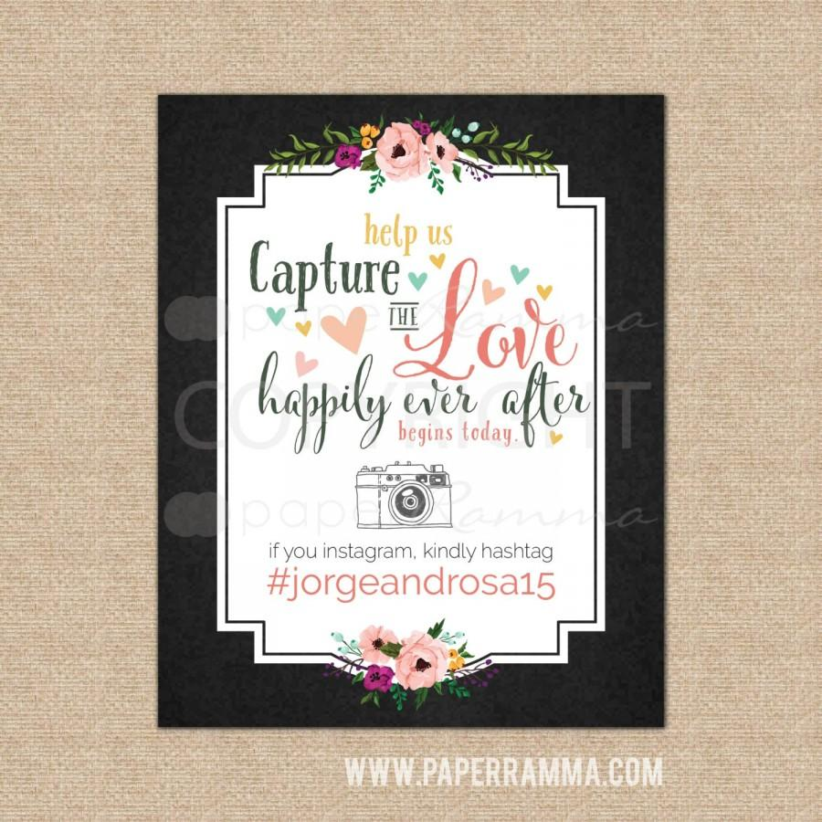 Свадьба - Wedding Hashtag Sign Capture the Love Wedding Sign, Happily Ever After Begins Today Custom Hashtag // DIY Digital Printable // W-S13-1PS QQ7