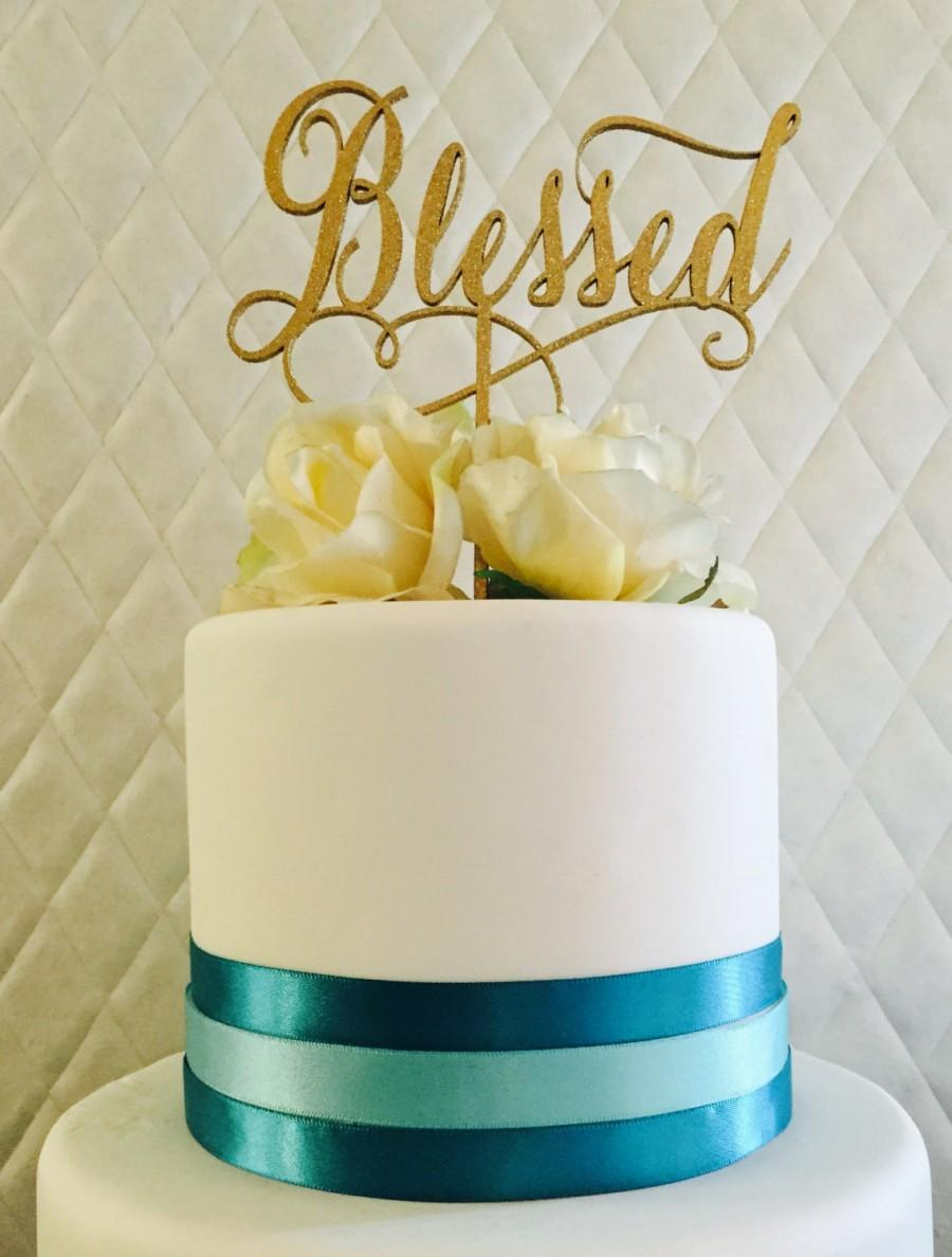 Blessed Cake Topper Wedding Cake