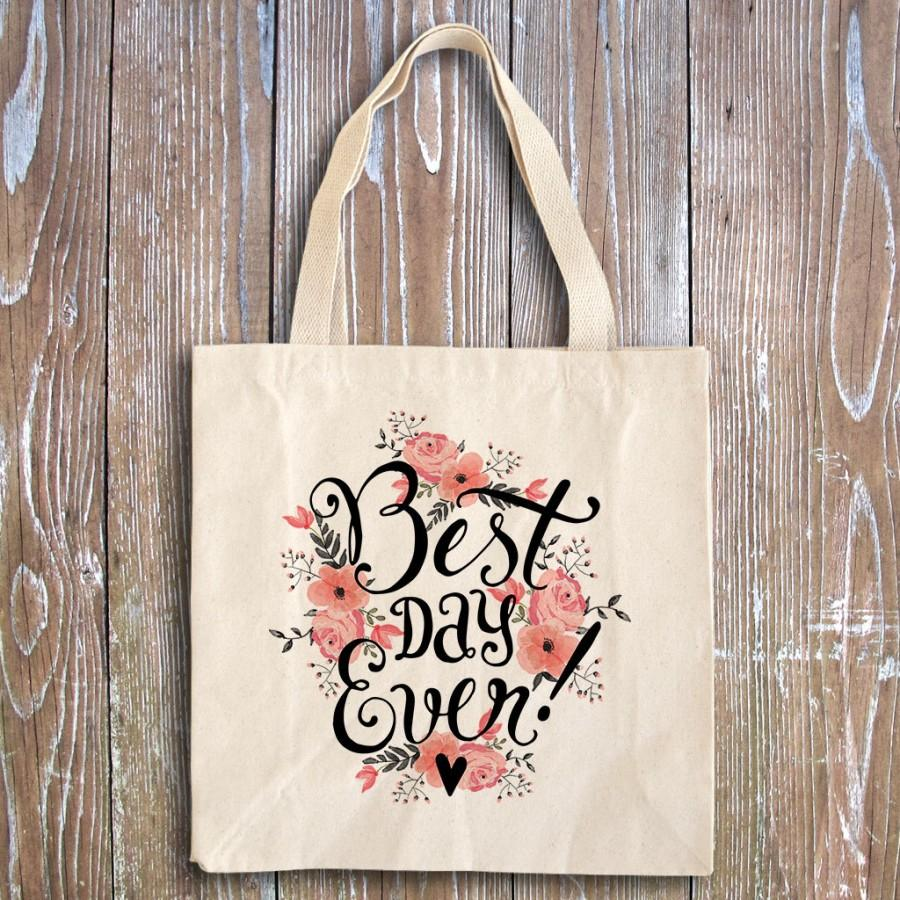Mariage - Bridal Shower Favors - Wedding Party Favors - Rehearsal Favors - Wedding Shower Favors - Wedding Favors - Best Day Ever Tote Bag