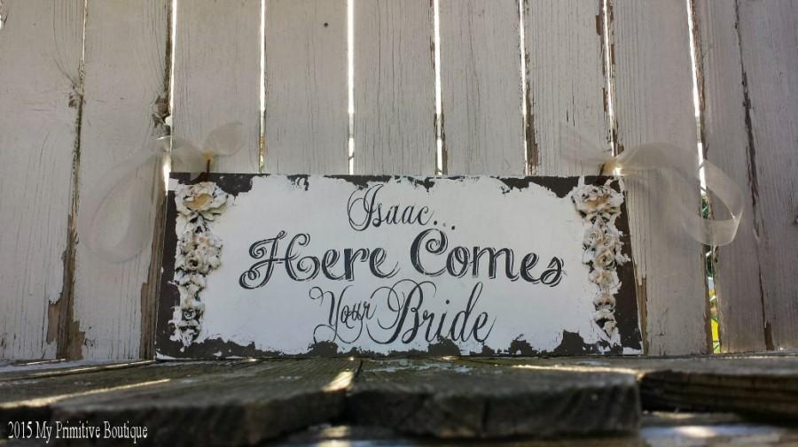 Wedding - Rustic HERE COMES your BRIDE Sign