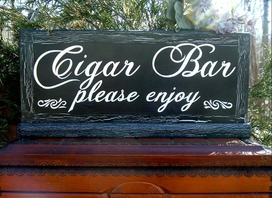 Painted Cigar Bar Sign Rustic Wedding Sign Wood Sign Painted Cigar ...