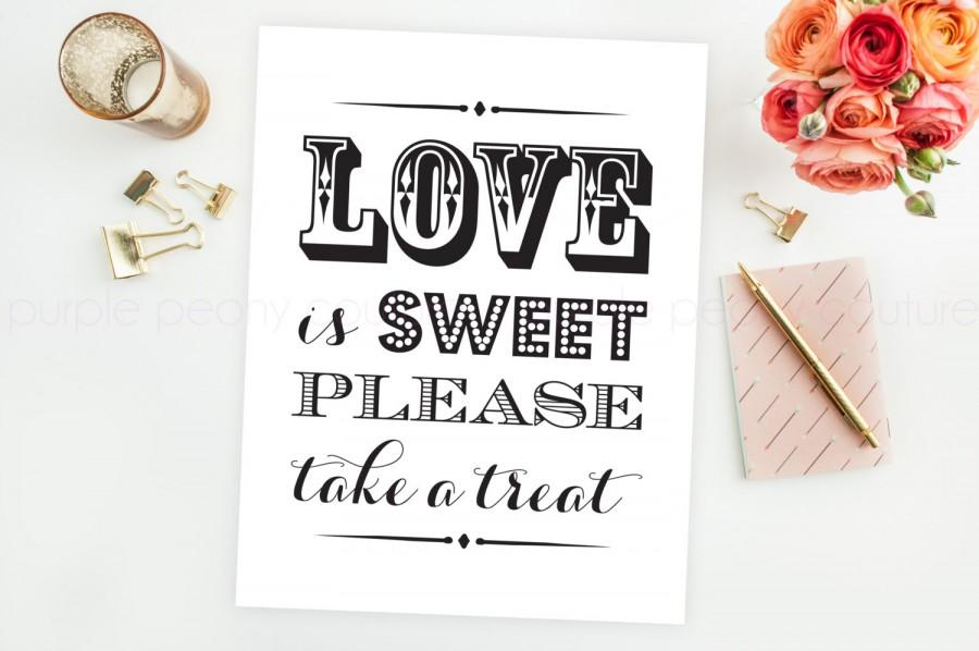 Mariage - Love is Sweet Take a Treat Sign Wedding Printable Decoration Poster Dessert Bar INSTANT DOWNLOAD 8x10