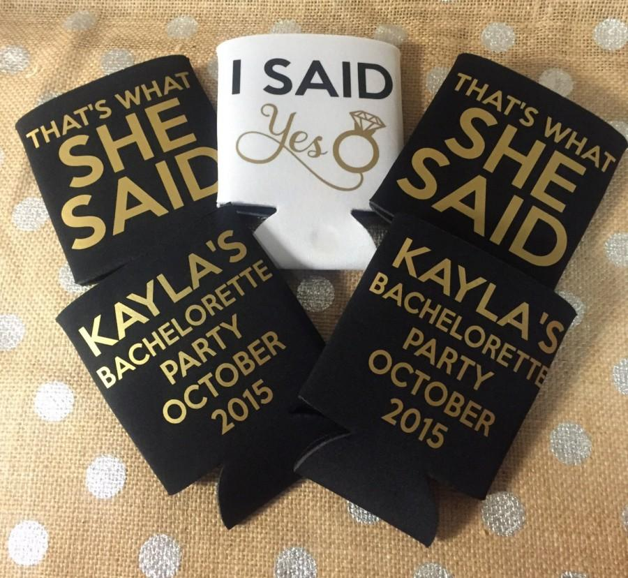 Wedding - Can Sleeve - Custom Drink Sleeve - Custom Wedding Favor -  Bachelorette Party Gift - I Said Yes - Thats What She Said - Black and Gold