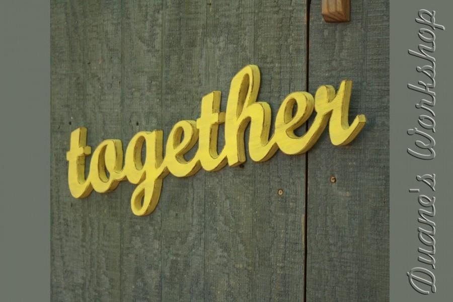Together Sign, Wedding Decoration, Wall Hanging, Cottage, Wooden ...