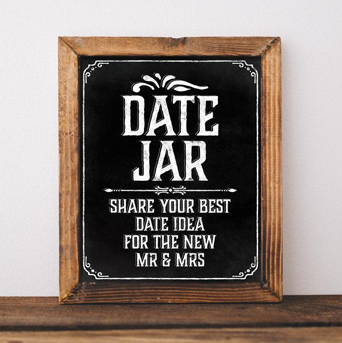Hochzeit - Wedding chalkboard sign. Printable wedding Date Jar sign. Wedding decor. Chalkboard decor. Chalk board bridal shower decor. Date night ideas
