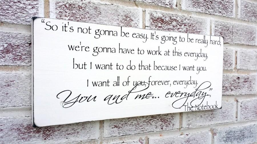 Romantic The Notebook Quote Sign, Wedding Signs